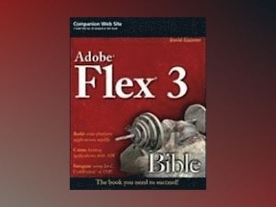 Flex 3 Bible av David Gassner