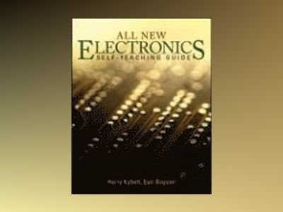 All New Electronics Self-Teaching Guide, 3rd Edition av Harry Kybett