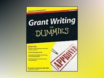 Grant Writing For Dummies, 3rd Edition av Beverly A. Browning