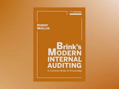 Brink's Modern Internal Auditing: A Common Body of Knowledge, 7th Edition av Robert Moeller