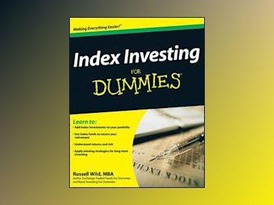 Index Investing For Dummies av Russell Wild