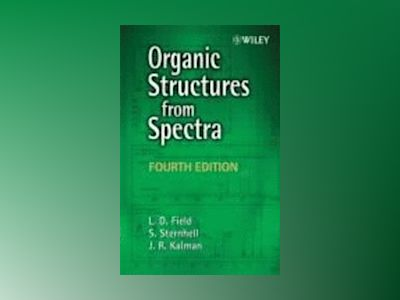 Organic Structures from Spectra, 4th Edition av Leslie L. Field