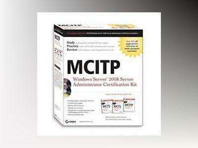 MCITP: Windows Server 2008 Server Administrator Certification Kit av Michael Aldridge