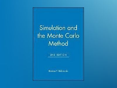 Simulation and the Monte Carlo Method, 2nd Edition Set av Reuven Y. Rubinstein