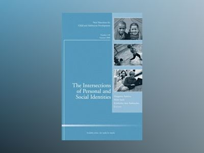 The Intersections of Personal and Social Identities: New Directions for Chi av Child