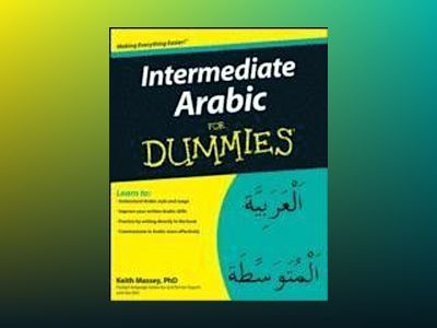 Intermediate Arabic For Dummies av Keith Massey