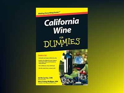 California Wine For Dummies av Ed McCarthy