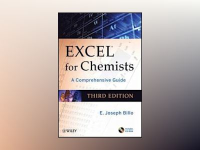 Excel for Chemists: A Comprehensive Guide, with CD-ROM, 3rd Edition av E. Joseph Billo