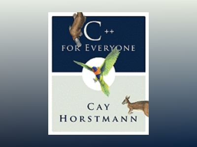 C++ for Everyone, 1st Edition av Cay S. Horstmann