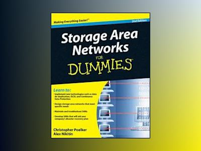 Storage Area Networks For Dummies, 2nd Edition av Christopher Poelker
