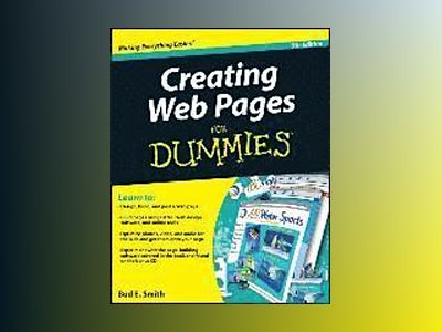 Creating Web Pages For Dummies, 9th Edition av Bud E. Smith