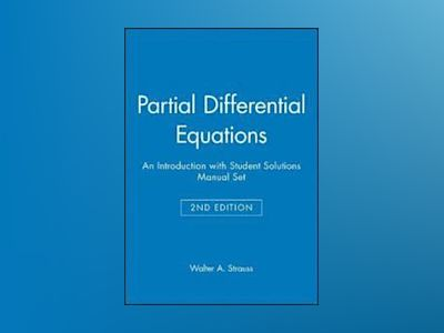 Partial Differential Equations: An Introduction, Textbook and Student Solut av Walter A. Strauss