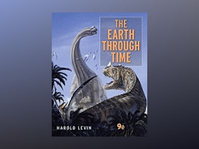 The Earth Through Time, 9th Edition av Harold L. Levin