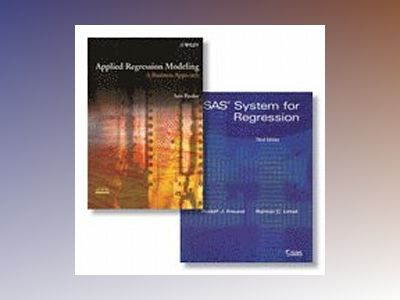 SAS System for Regression + Applied Regression Modeling: A Business Approac av Rudolf Freund