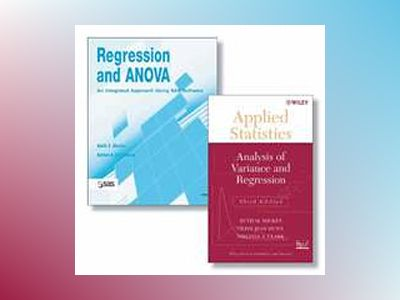 Regression and ANOVA: An Integrated Approach Using SAS Software + Applied S av Keith E. Muller