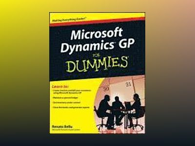 Microsoft DynamicsTM GP For Dummies av R. Bellu