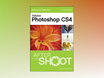 Photoshop CS4 After the Shoot av Mark Fitzgerald