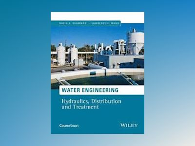 Water Quality and Treatment av Lawrence K. Wang