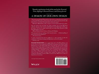 A Demon of Our Own Design: Markets, Hedge Funds, and the Perils of Financia av Richard Bookstaber