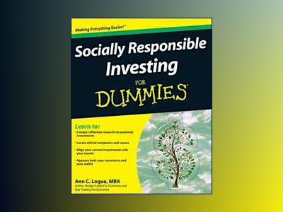 Socially Responsible Investing For Dummies av Ann C. Logue