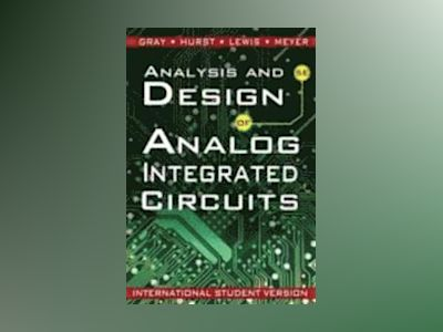 Analysis and Design of Analog Integrated Circuits, International Student Ve av Paul R. Gray