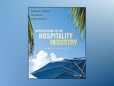 Introduction to the Hospitality Industry av Clayton W. Barrows