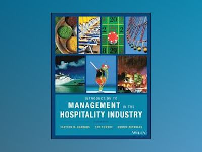 Introduction to Management in the Hospitality Industry av Clayton W. Barrows