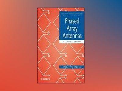 Phased Array Antennas, 2nd Edition av Robert C. Hansen