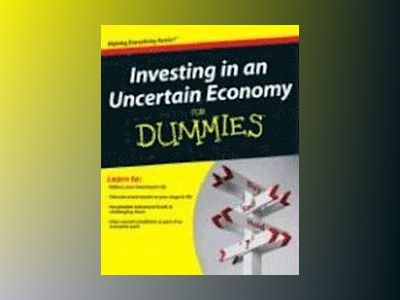 Investing in an Uncertain Economy For Dummies av Sheryl Garrett