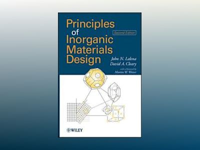 Principles of Inorganic Materials Design, 2nd Edition av John N. Lalena
