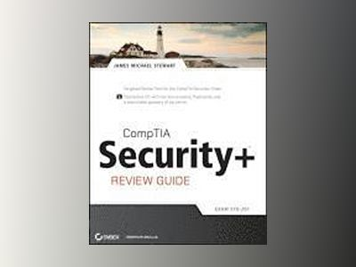 CompTIA Security+ Review Guide: SY0-201 av James Michael Stewart