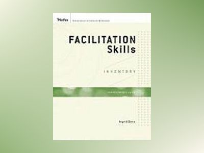Facilitation Skills Inventory Administrator's Guide Set av Ingrid Bens