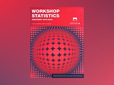 Workshop Statistics: Discovery with Data, 3rd Edition av Allan Rossman