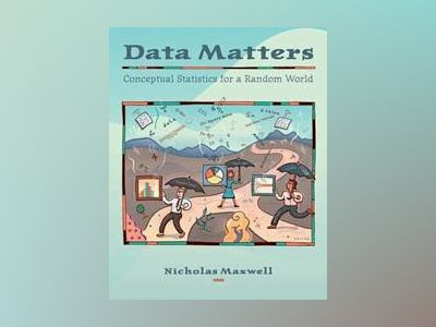 Data Matters: Student Lab Manual av Nicholas Maxwell