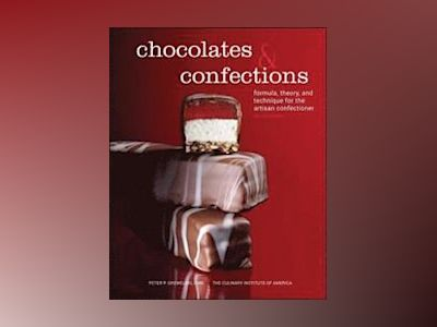 Chocolates and Confections av Peter P. Greweling