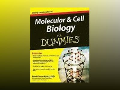 Molecular and Cell Biology For Dummies av Rene Fester Kratz