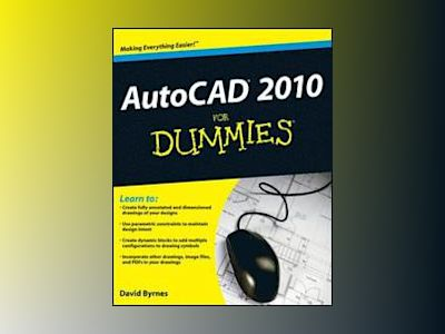 AutoCAD 2010 For Dummies av David Byrnes