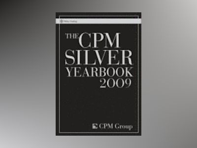 The CPM Silver Yearbook 2009 av CPM Group