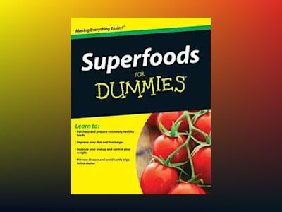 Superfoods For Dummies av Brent Agin