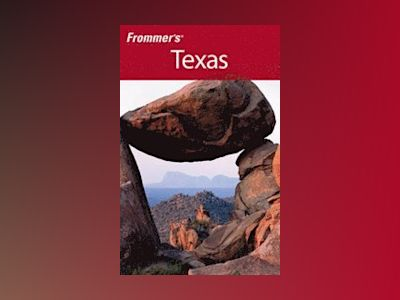 Frommer's Texas, 5th Edition av Neil E. Schlecht