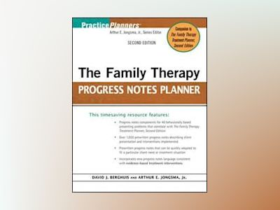 The Family Therapy Progress Notes Planner, 2nd Edition av David J. Berghuis