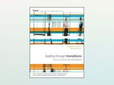 Leading Through Transitions: Participant Workbook av Kerry Bunker