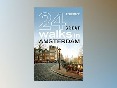 Frommer's 24 Great Walks in Amsterdam av AA Publishing