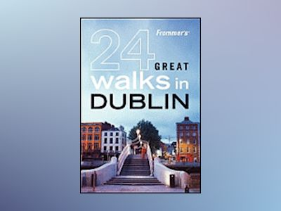 Frommer's 24 Great Walks in Dublin av AA Publishing