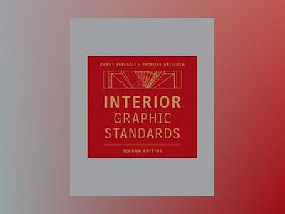 Interior Graphic Standards, 2nd Edition av Corky Binggeli