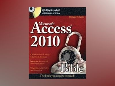 Access 2010 Bible av Michael R. Groh