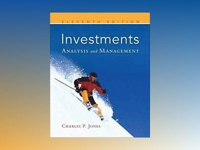 Investments: Analysis and Management, 11th Edition av Charles P. Jones