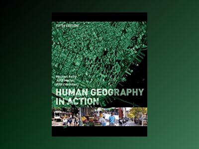 Human Geography in Action, 5th Edition av Michael Kuby
