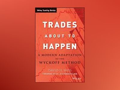 Trades About to Happen av David H. Weis