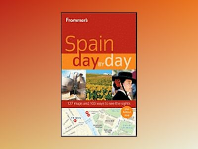 Frommer's Spain Day by Day av Neil E. Schlecht